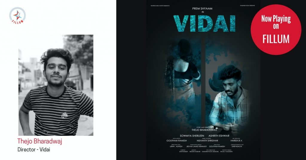 Thejo Bharadwaj - Director of Tamil Short Film Vidai