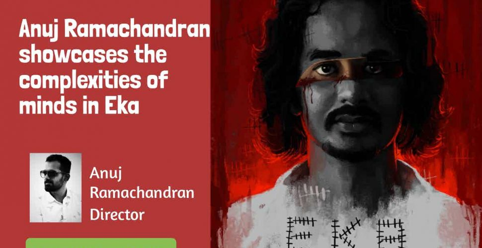 Anuj Ramachandran showcases the complexities of minds in Eka