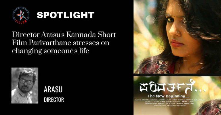 Arasu's Kannada Short Film Parivarthane