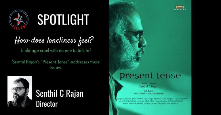 Present Tense - Senthil Rajan
