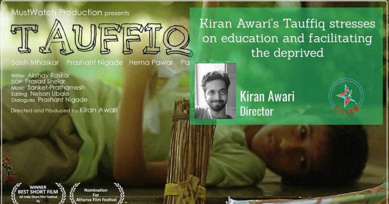 Kiran Awari's Tauffiq Short Fillum