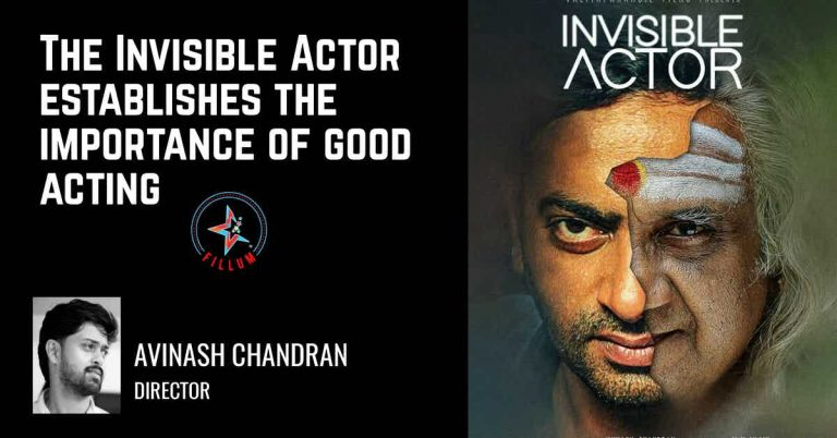 The Invisible Actor by Saiju Kurup
