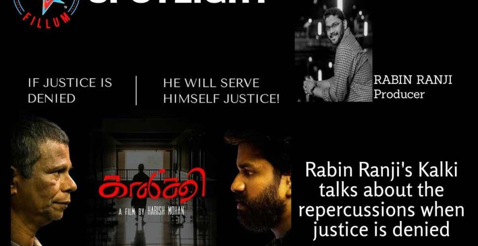 Rabin Ranji's Kalki talks about the repercussions when justice is denied