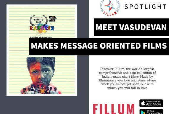 Meet Vasudevan makes message oriented films