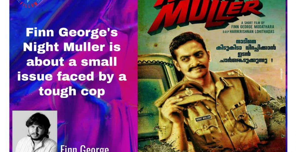 Finn George's Night Muller is about a small issue faced by a tough cop