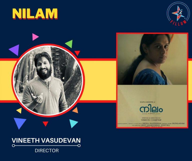 Nilam A film by Vineeth Vasudevan