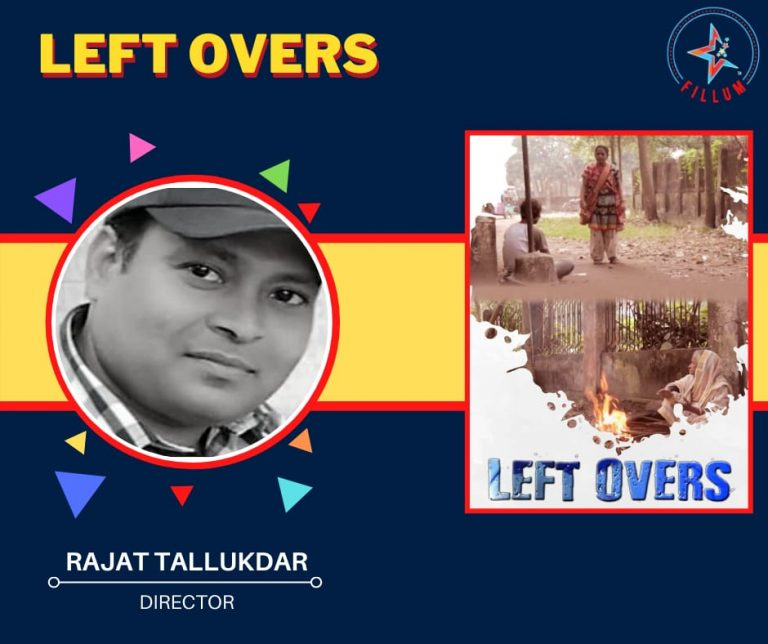 Left Overs - A film by Rajat Talukdar.