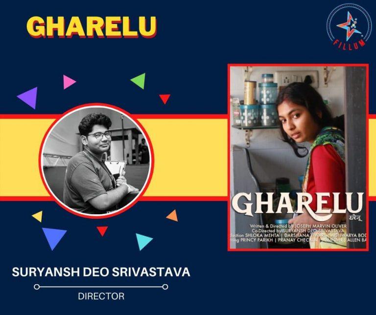 Gharelu A film by Suryansh Deo